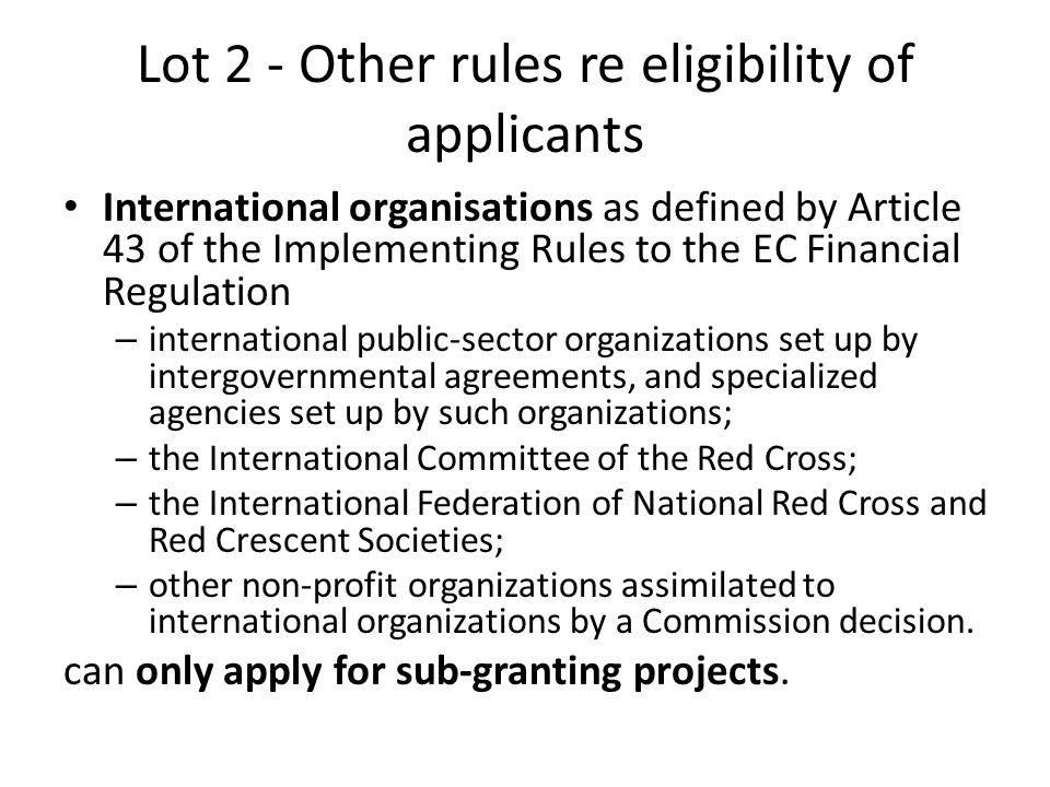 Lot 2 - Other rules re eligibility of applicants