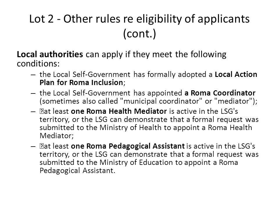 Lot 2 - Other rules re eligibility of applicants (cont.)