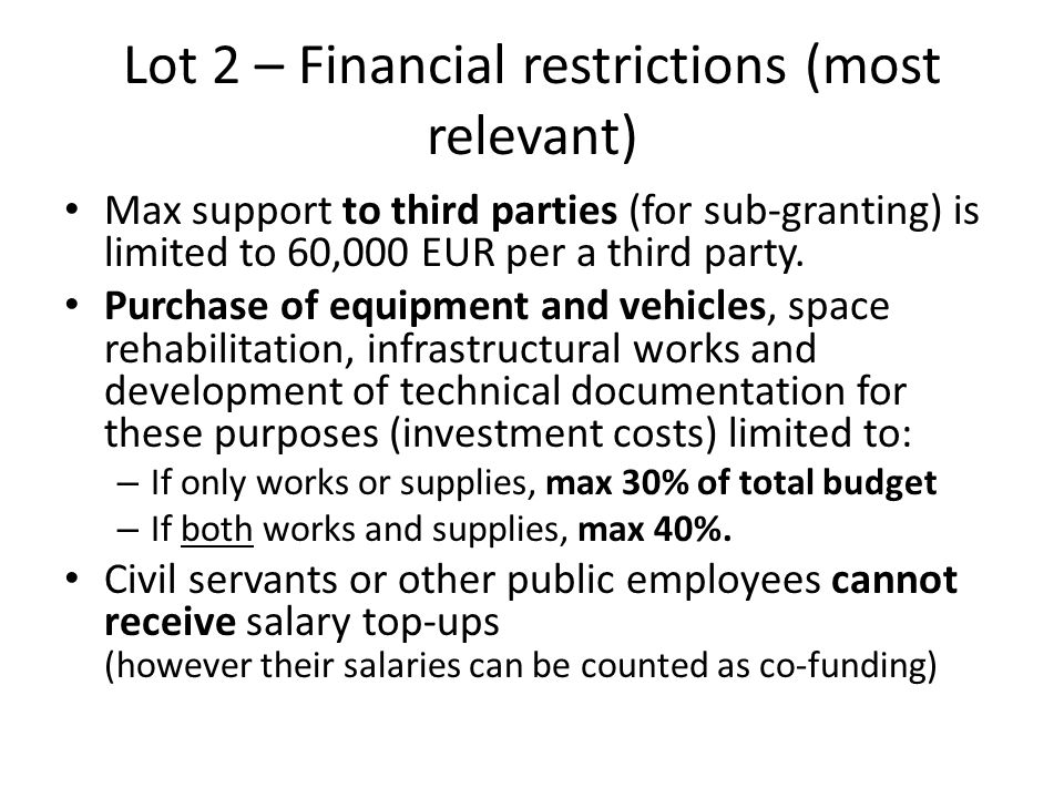 Lot 2 – Financial restrictions (most relevant)
