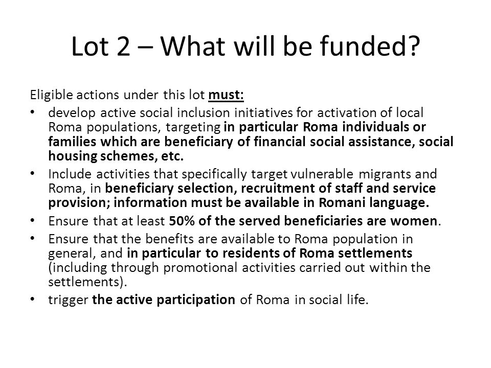 Lot 2 – What will be funded