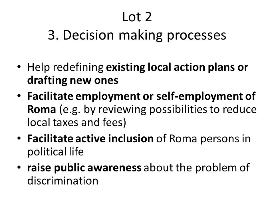 Lot 2 3. Decision making processes