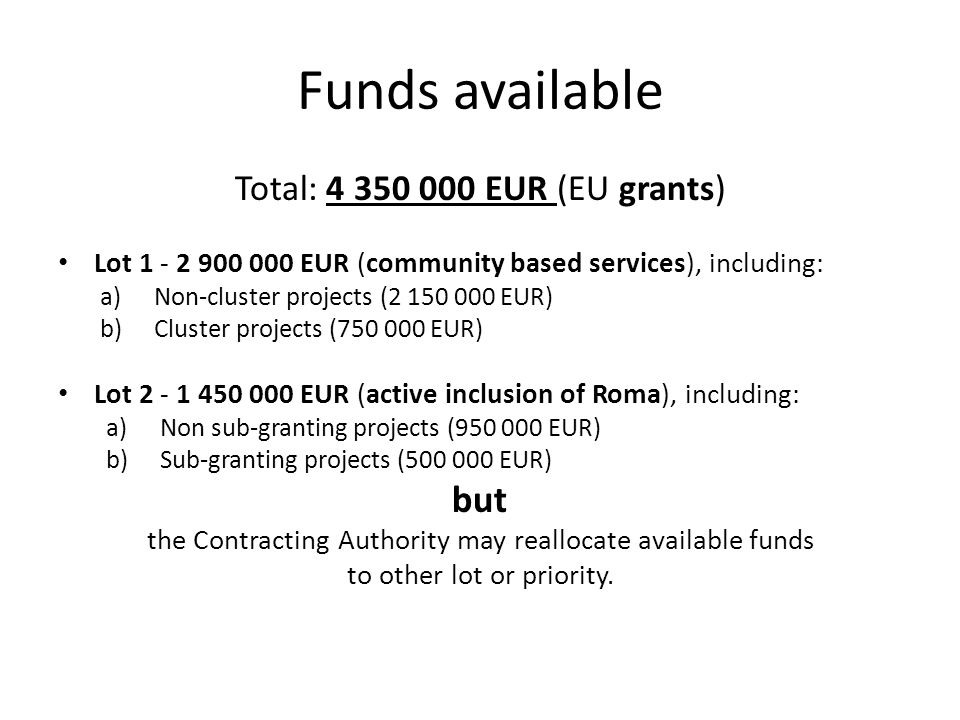 Funds available but Total: 4 350 000 EUR (EU grants)