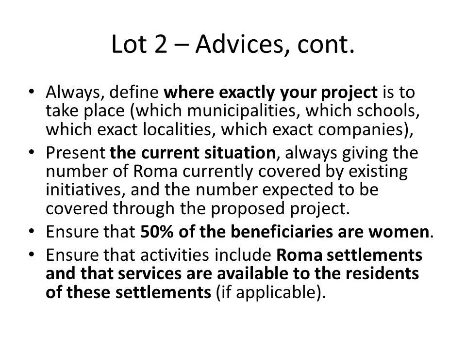 Lot 2 – Advices, cont.