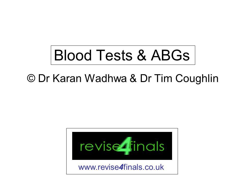 © Dr Karan Wadhwa & Dr Tim Coughlin