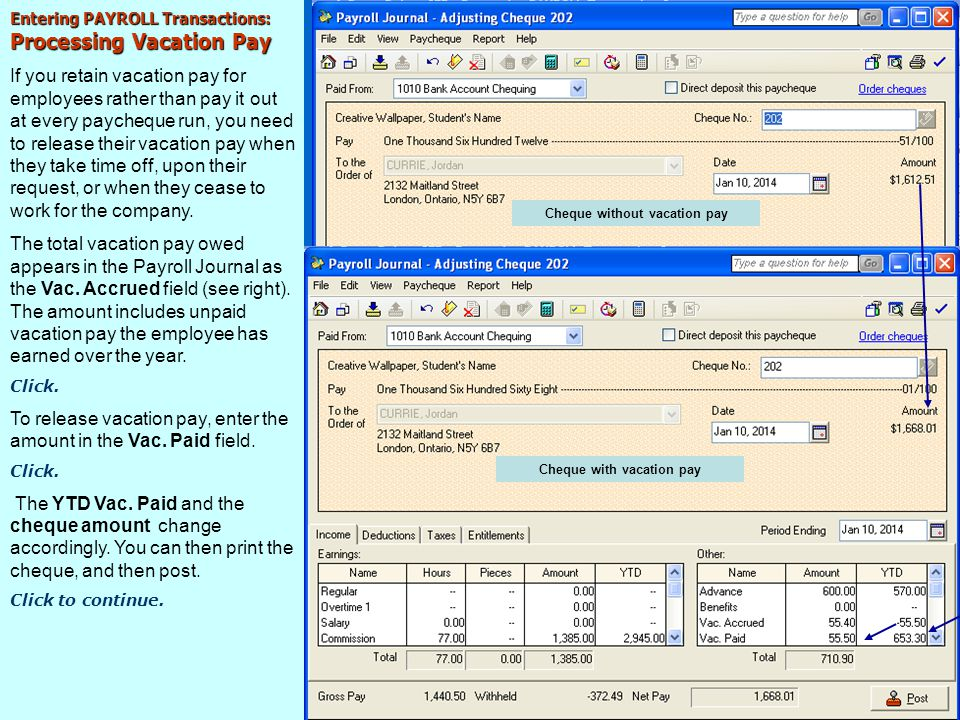 Cheque without vacation pay Cheque with vacation pay