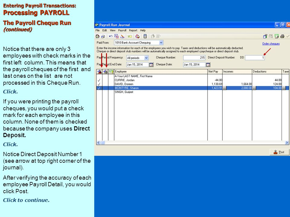 Processing PAYROLL The Payroll Cheque Run (continued)