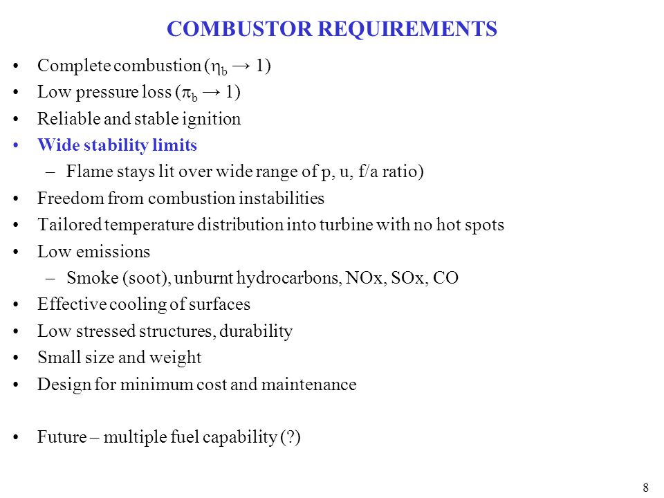 COMBUSTOR REQUIREMENTS