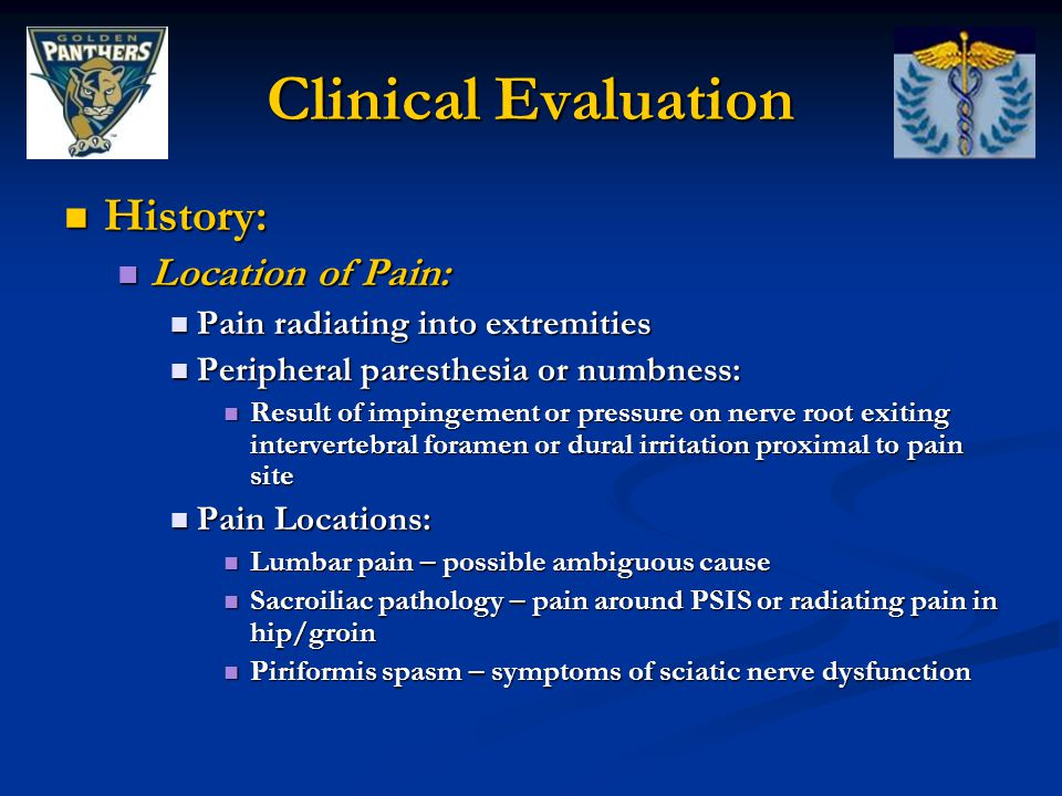 Clinical Evaluation History: Location of Pain: