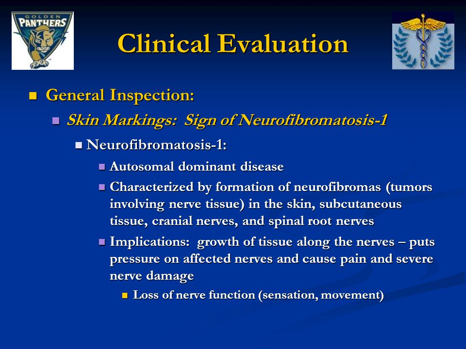 Clinical Evaluation General Inspection:
