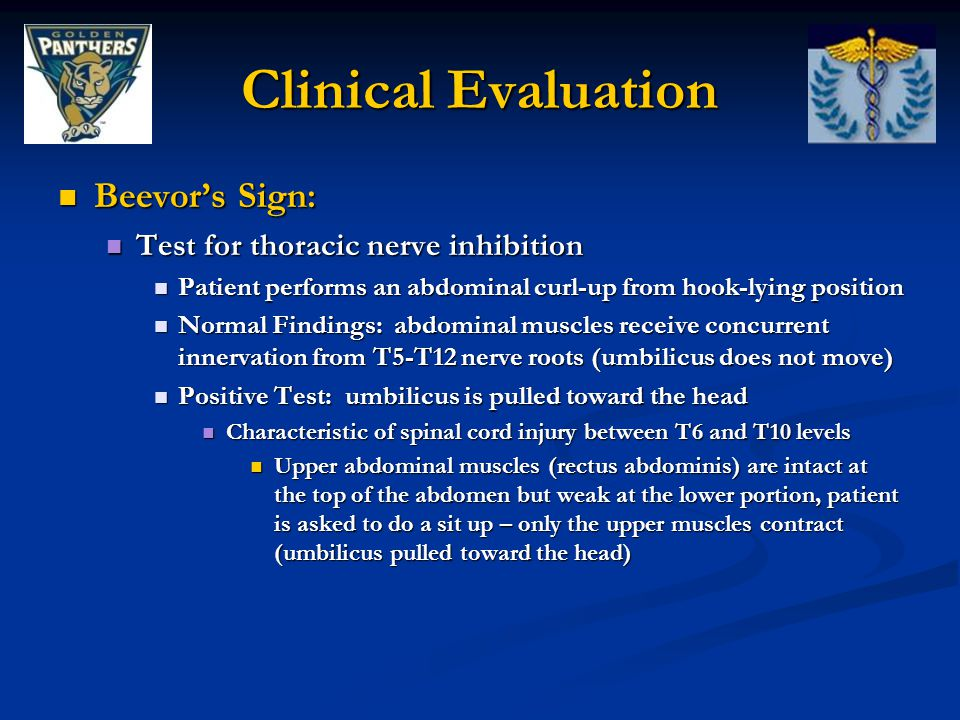 Clinical Evaluation Beevor's Sign: Test for thoracic nerve inhibition