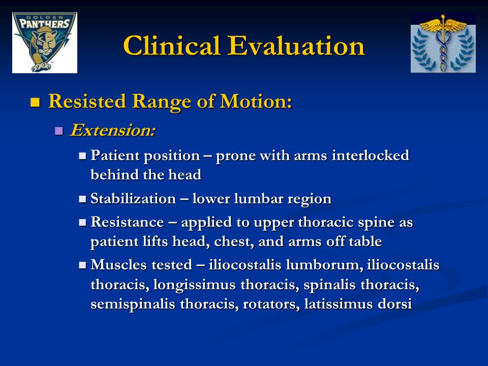 Clinical Evaluation Resisted Range of Motion: Extension: