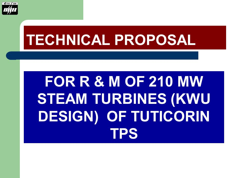 FOR R & M OF 210 MW STEAM TURBINES (KWU DESIGN) OF TUTICORIN TPS