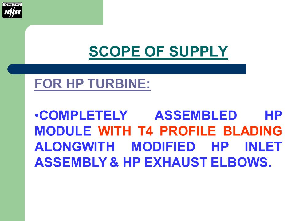 SCOPE OF SUPPLY FOR HP TURBINE: