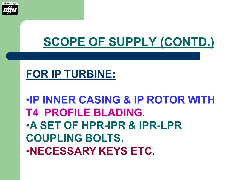 SCOPE OF SUPPLY (CONTD.)