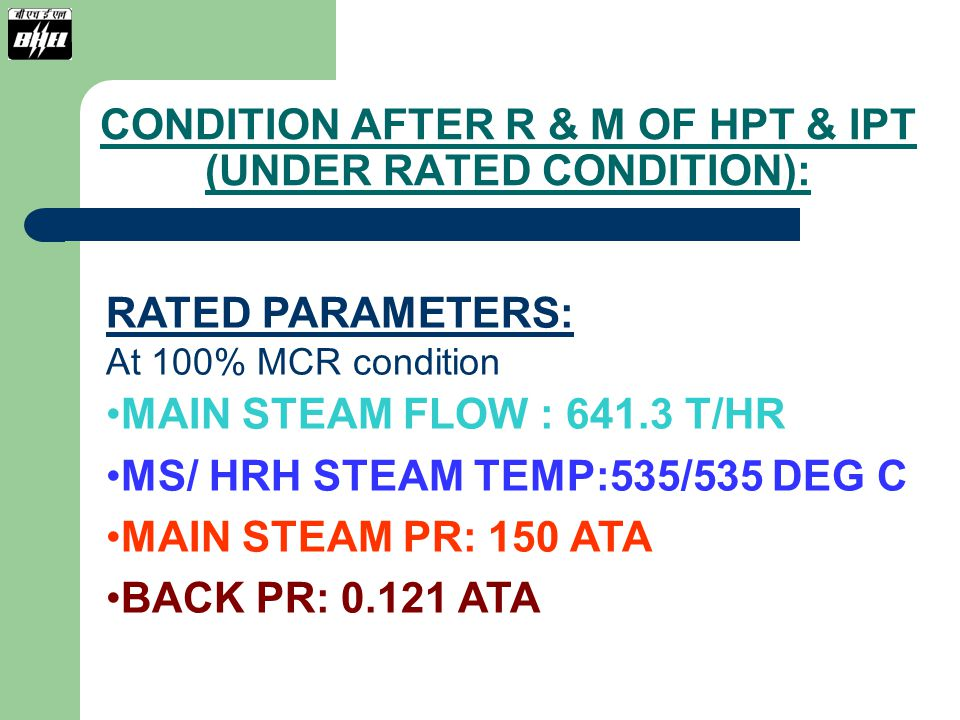 CONDITION AFTER R & M OF HPT & IPT (UNDER RATED CONDITION):