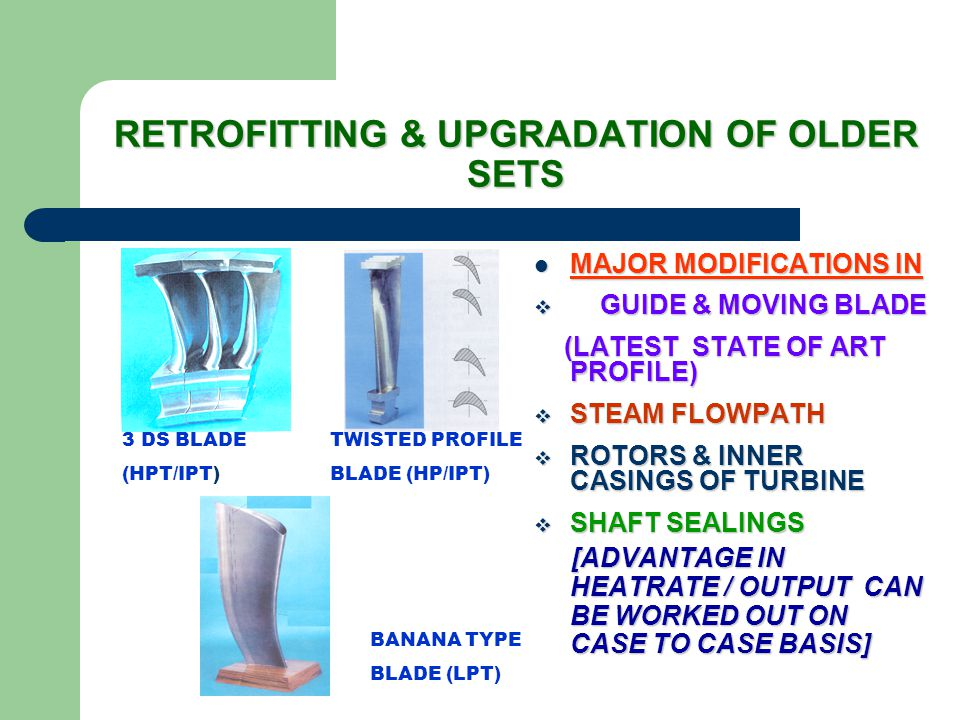 RETROFITTING & UPGRADATION OF OLDER SETS