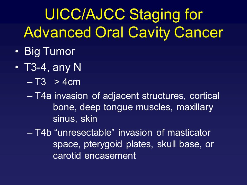 UICC/AJCC Staging for Advanced Oral Cavity Cancer