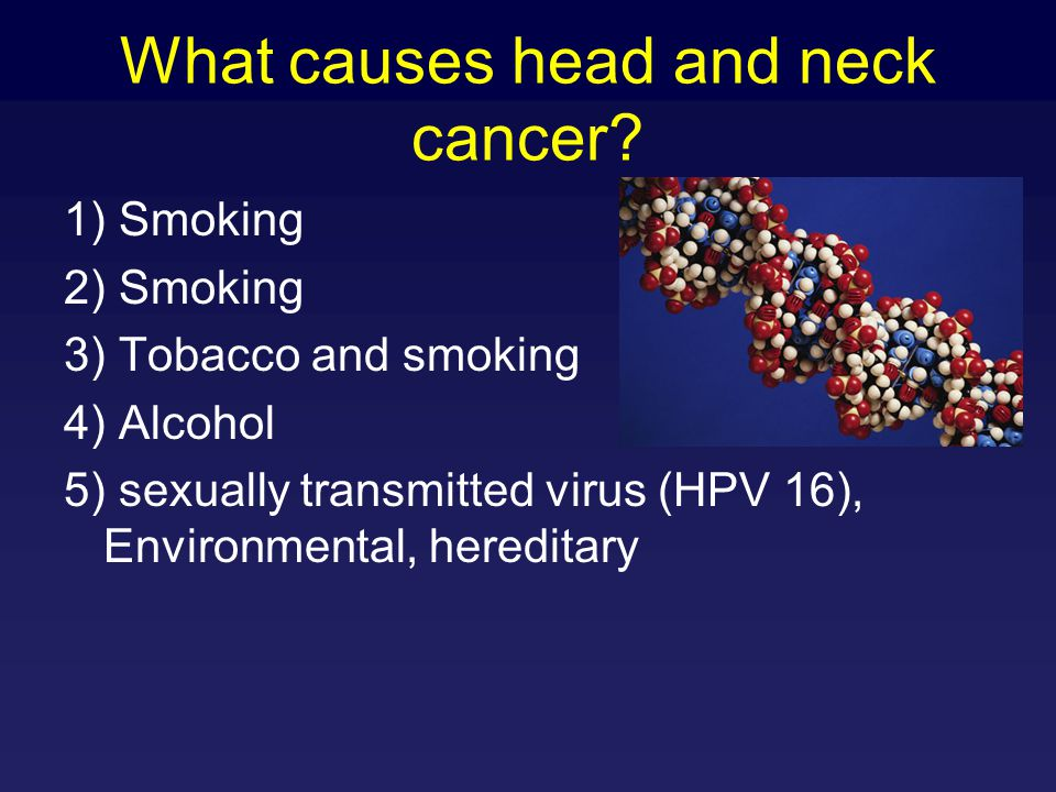 What causes head and neck cancer