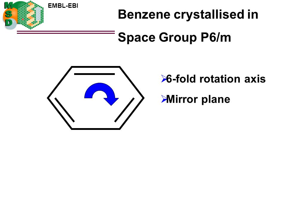 Benzene crystallised in Space Group P6/m