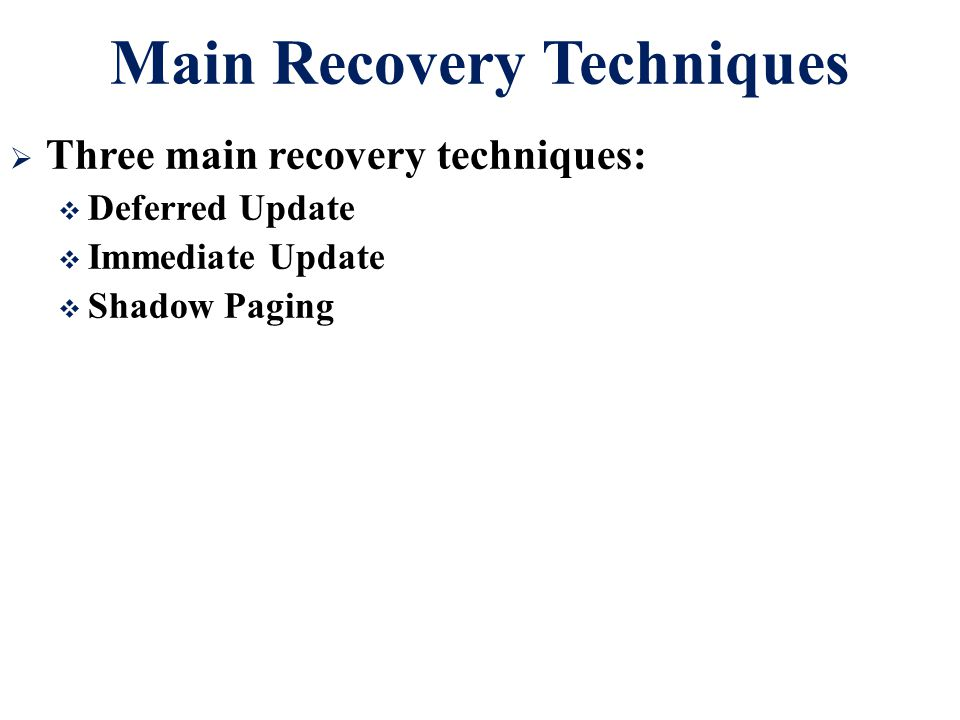 Main Recovery Techniques