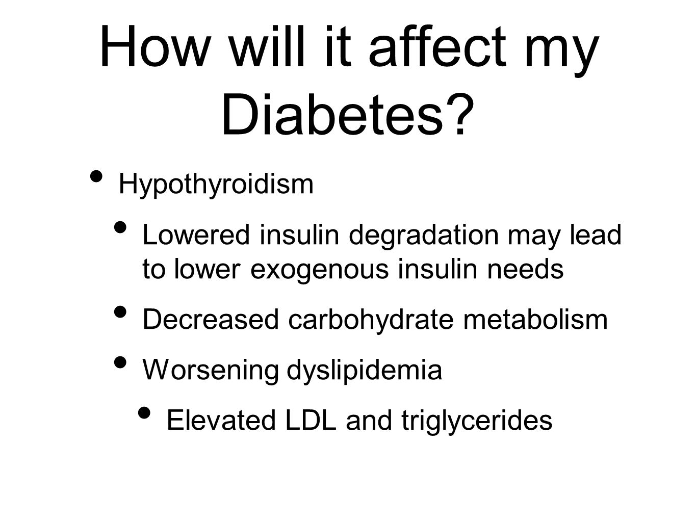How will it affect my Diabetes