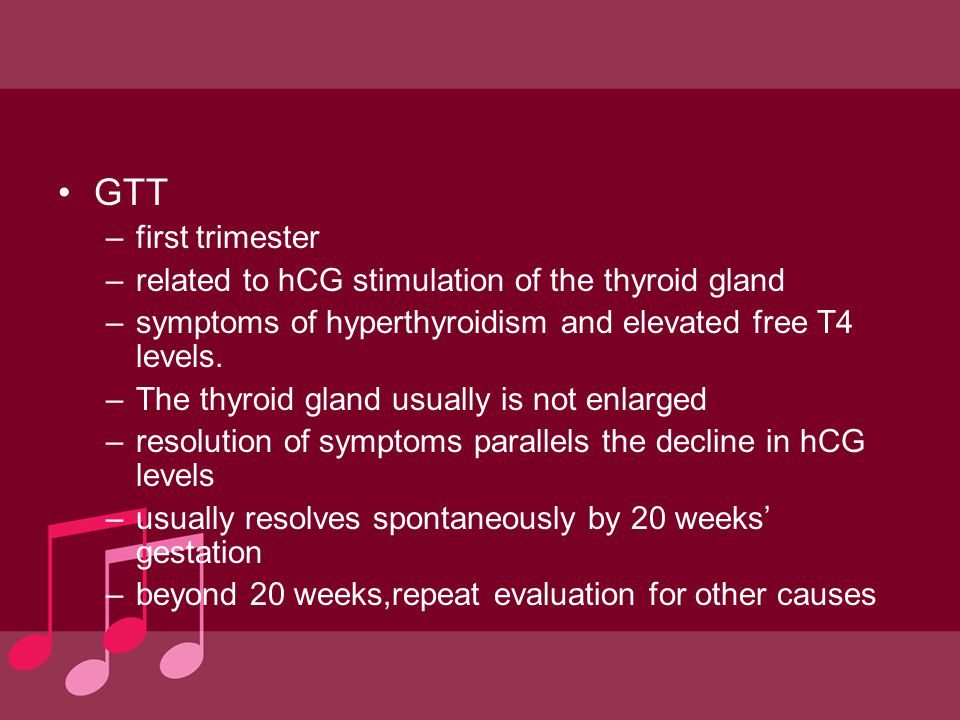 GTT first trimester related to hCG stimulation of the thyroid gland