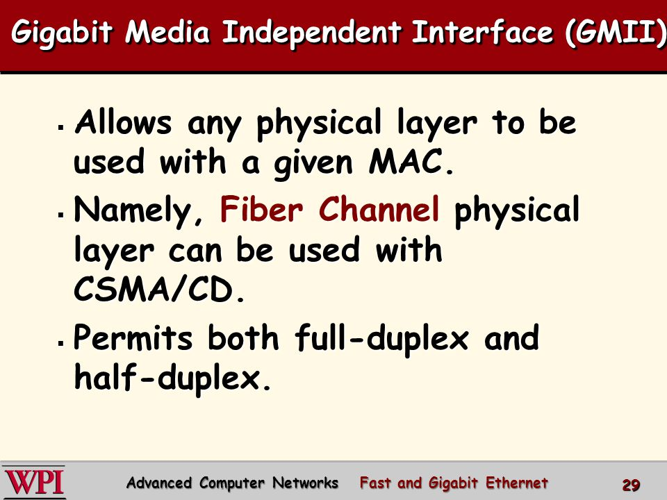Gigabit Media Independent Interface (GMII)