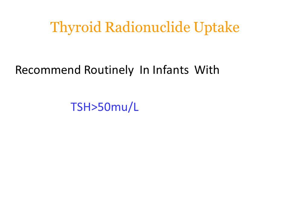 Thyroid Radionuclide Uptake
