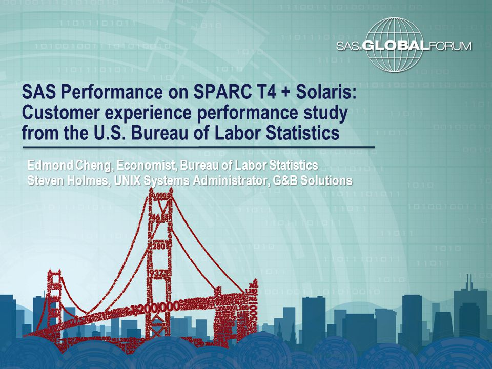 SAS Performance on SPARC T4 + Solaris: Customer experience performance study from the U.S. Bureau of Labor Statistics