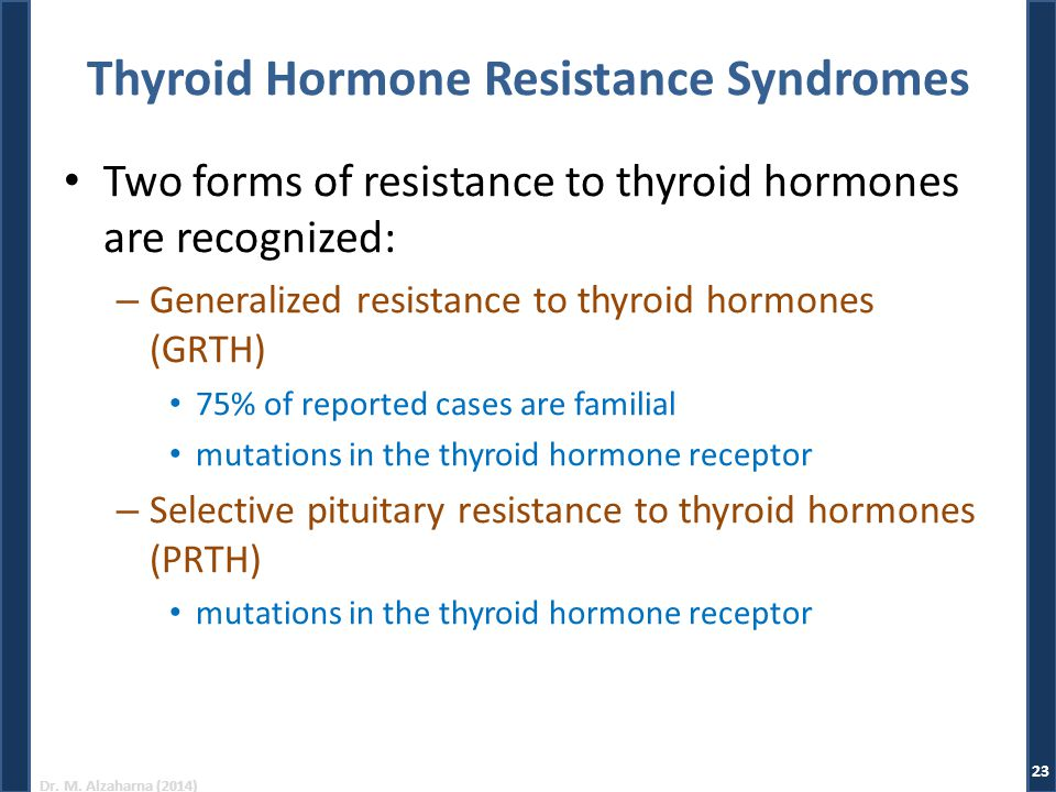 Thyroid Hormone Resistance Syndromes