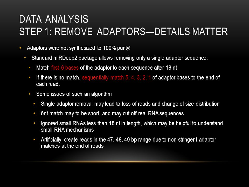 Data Analysis STEP 1: Remove Adaptors—Details matter