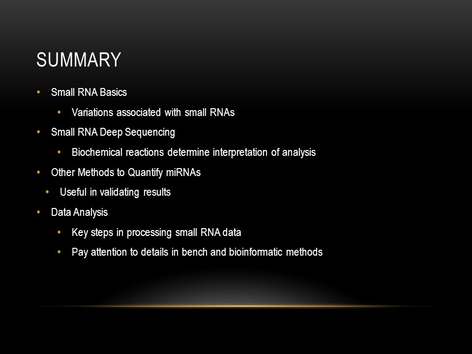 Summary Small RNA Basics Variations associated with small RNAs