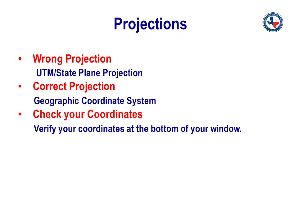 Projections Wrong Projection UTM/State Plane Projection