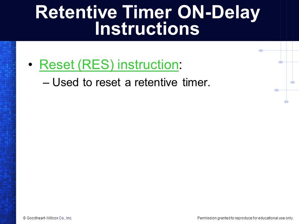 Retentive Timer ON-Delay Instructions