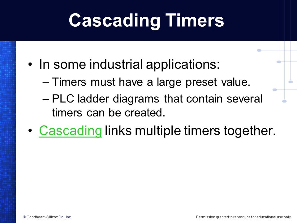 Cascading Timers In some industrial applications: