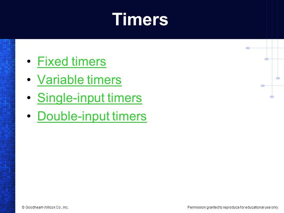 Timers Fixed timers Variable timers Single-input timers