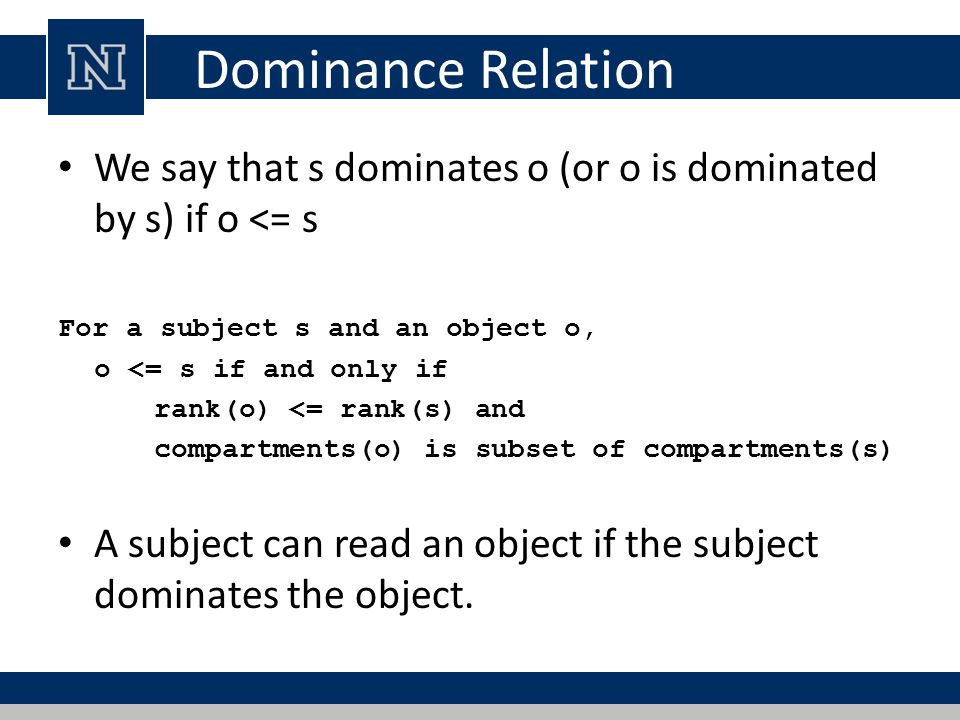 Dominance Relation We say that s dominates o (or o is dominated by s) if o <= s. For a subject s and an object o,
