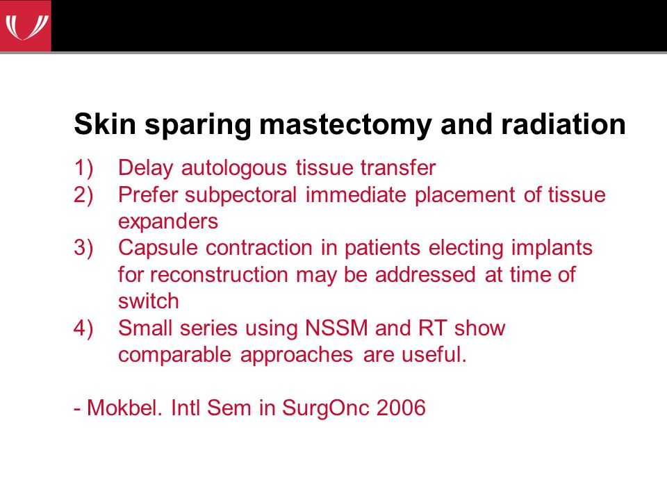 Skin sparing mastectomy and radiation