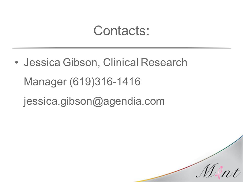 Contacts: Jessica Gibson, Clinical Research Manager (619)316-1416 jessica.gibson@agendia.com