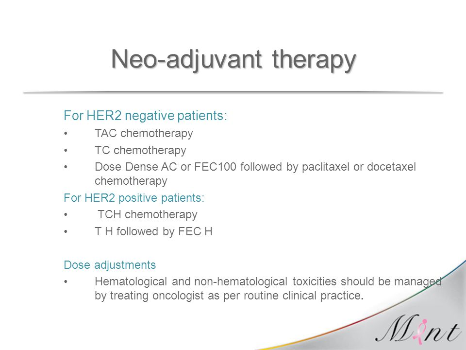 Neo-adjuvant therapy For HER2 negative patients: TAC chemotherapy