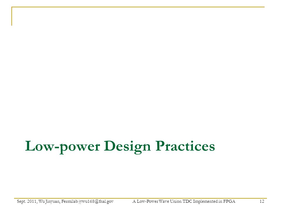 Low-power Design Practices