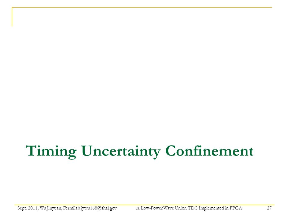 Timing Uncertainty Confinement