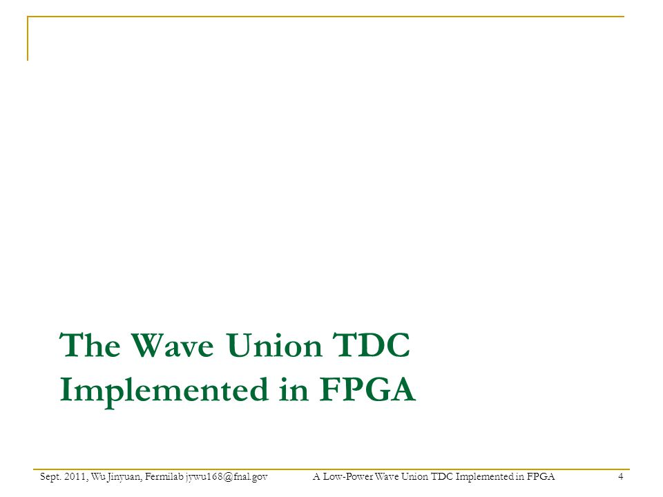 The Wave Union TDC Implemented in FPGA