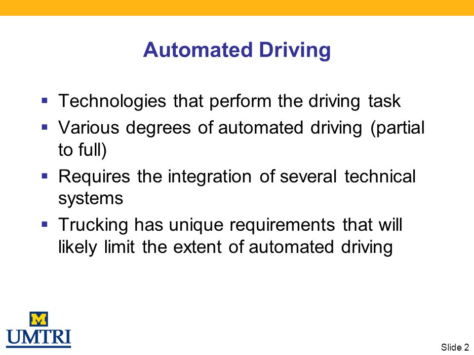 Automated Driving Technologies that perform the driving task