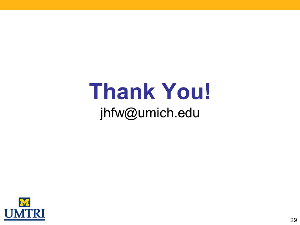 Thank You! jhfw@umich.edu