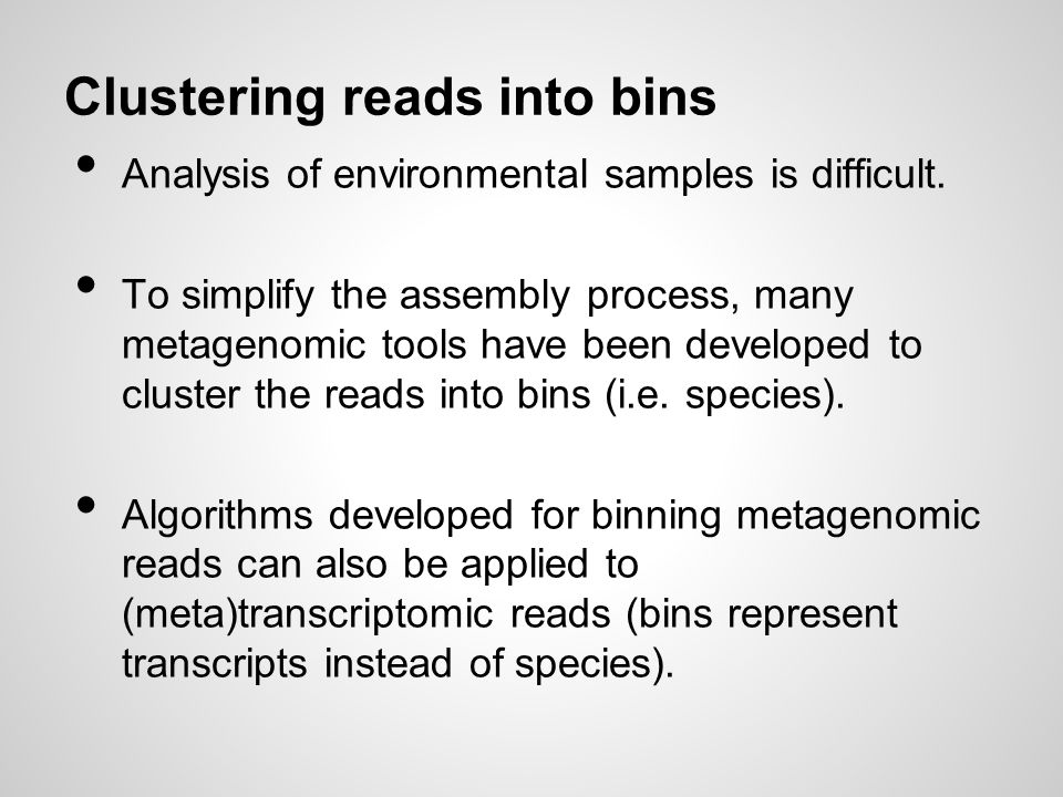 Clustering reads into bins