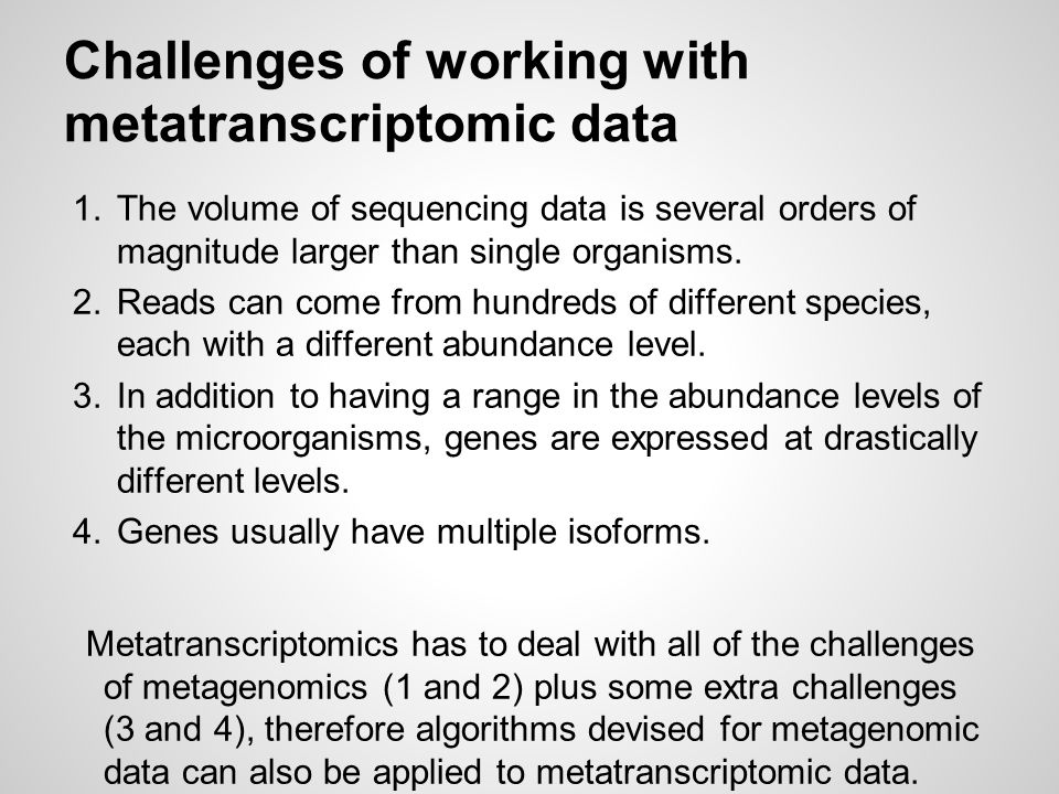 Challenges of working with metatranscriptomic data