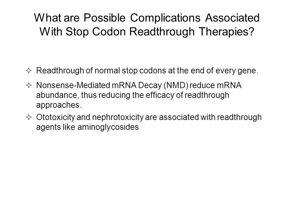 What are Possible Complications Associated With Stop Codon Readthrough Therapies