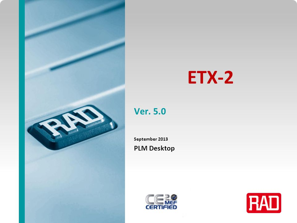 ETX-2 Ver. 5.0 September 2013 PLM Desktop