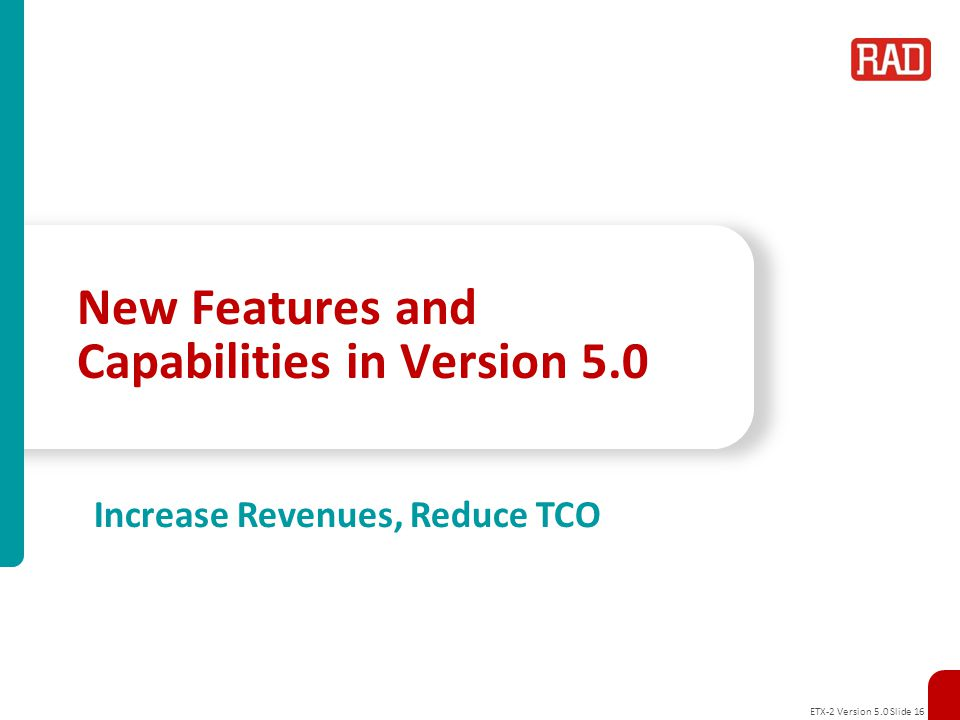 New Features and Capabilities in Version 5.0